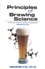 Principles of Brewing Science : A Study of Serious Brewing Issues - eBook