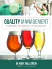 Quality Management : Essential Planning for Breweries - eBook