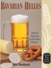 Bavarian Helles : History, Brewing Techniques, Recipes - eBook