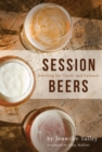 Session Beers : Brewing for Flavor and Balance - Book
