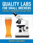 Quality Labs for Small Brewers : Building a Foundation for Great Beer - eBook