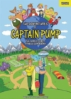 The Adventures of Captain Pump : The World's First Fitness Superhero! - Book