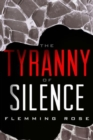 The Tyranny of Silence - Book