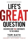 Life's Great Question : Discover How You Contribute To The World - Book