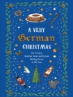 A Very German Christmas : The Greatest Austrian, Swiss and German Holiday Stories of All Time - eBook