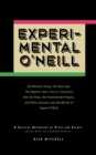 Experimental O'Neill : The Hairy Ape, The Emperor Jones, and The S.S. Glencairn One-Act Plays - eBook