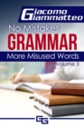 More Misused Words : No Mistakes Grammar, Volume III - eBook