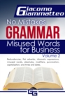 Misused Words for Business : No Mistakes Grammar, Volume II - eBook