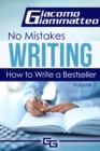 How to Write a Bestseller : No Mistakes Writing, Volume II - eBook