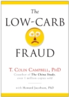 The Low-Carb Fraud - eBook