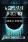 A Covenant of Justice : Trackers - eBook