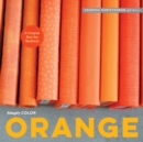 Simply Color: Orange : A Crayon Box for Quilters - Book
