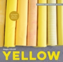 Simply Color: Yellow : A Crayon Box for Quilters - Book