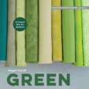 Simply Color: Green : A Crayon Box for Quilters - Book