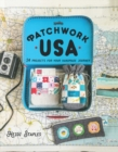 Patchwork USA : 24 Projects for the Perfect Sewing Getaway: Daytrips, Weekend Retreats and Long Summer Vacations - Book