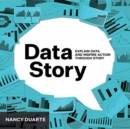 DataStory : Explain Data and Inspire Action Through Story - Book