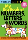 My Big Book of Numbers, Letters and Words Bind Up - Book