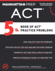 5 lb. Book of ACT Practice Problems - eBook