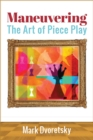 Maneuvering : The Art of Piece Play - eBook
