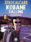 Kobane Calling : Greetings from Northern Syria - Book