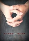 Flesh and Bone - Book