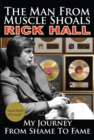 The Man from Muscle Shoals : My Journey from Shame to Fame - eBook