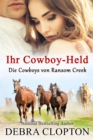 Ihr Cowboy-Held - eBook