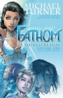Fathom Volume 1: A World Below : The Starter Edition - Book