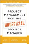 Project Management for the Unofficial Project Manager : A FranklinCovey Title - eBook