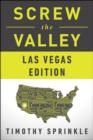 Screw the Valley: Las Vegas Edition - eBook