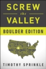 Screw the Valley: Boulder Edition - eBook