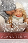What Dreams May Come : A Sweet Dreams Christian Romance Book 2 - eBook