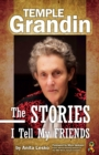 Temple Grandin: The Stories I Tell My Friends - eBook