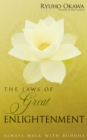 The Laws of Great Enlightenment : Always Walk with Buddha - eBook