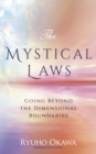 The Mystical Laws : Going Beyond the Dimensional Boundaries - eBook