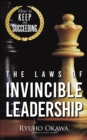 The Laws of Invincible Leadership : How to Keep on Succeeding - eBook