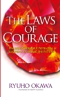 The Laws of Courage : Unleash Your True Potential to Open a Path for the Future - eBook