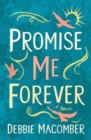 Promise Me Forever : A Novel - eBook