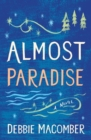 Almost Paradise : A Novel - eBook