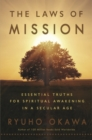The Laws of Mission : Essential Truths For Spiritual Awakening in a Secular Age - eBook