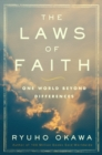 The Laws of Faith : One World Beyond Differences - eBook