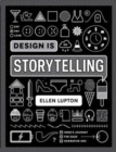 Design is Storytelling - Book