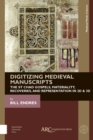 Digitizing Medieval Manuscripts : The St. Chad Gospels, Materiality, Recoveries, and Representation in 2D & 3D - eBook