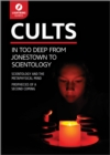 Cults : In Too Deep From Jonestown to Scientology - eBook