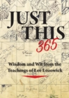 Just This 365 : Wisdom and Wit from the Teachings of Lee Lozowick - Book