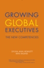 Growing Global Executives : The New Competencies - eBook
