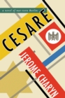 Cesare : A Novel of War-Torn Berlin - eBook