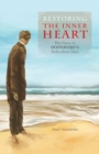 Restoring the Inner Heart : The Nous in Dostoevsky's Ridiculous Man - Book
