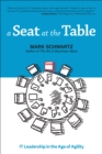 A Seat at the Table : IT Leadership in the Age of Agility - eBook