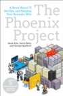 Phoenix Project : A Novel about It, Devops, and Helping Your Business Win - Book